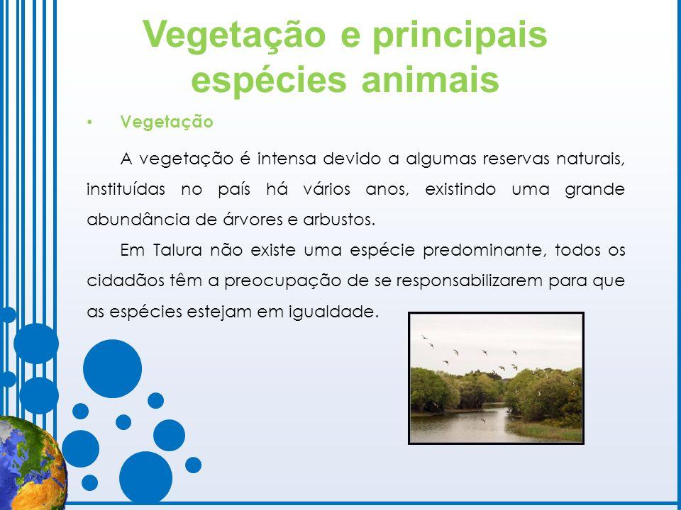 Vegetação e principais espécies animais Vegetação A vegetação é intensa devido a algumas reservas naturais, instituídas no país há vários anos, existi