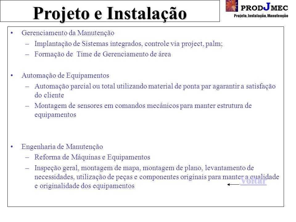 PROD J MEC Projeto, Instalação, Manutenção Projeto e Instalação Projeto Serviços Consultoria Ar Condicionado Área de Treinamento Instalação e Manutenç