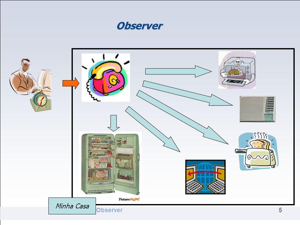 Observer Como projetar??.
