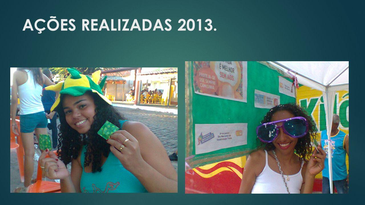 AÇÕES REALIZADAS 2013.