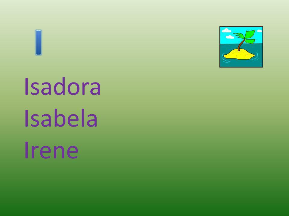 Isadora Isabela Irene