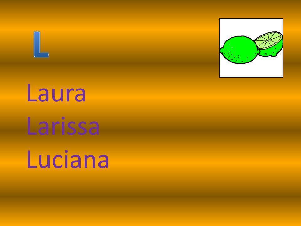 Laura Larissa Luciana