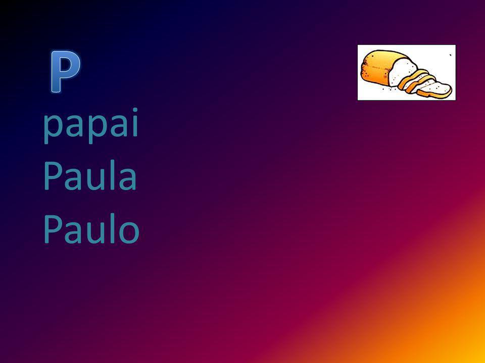 papai Paula Paulo