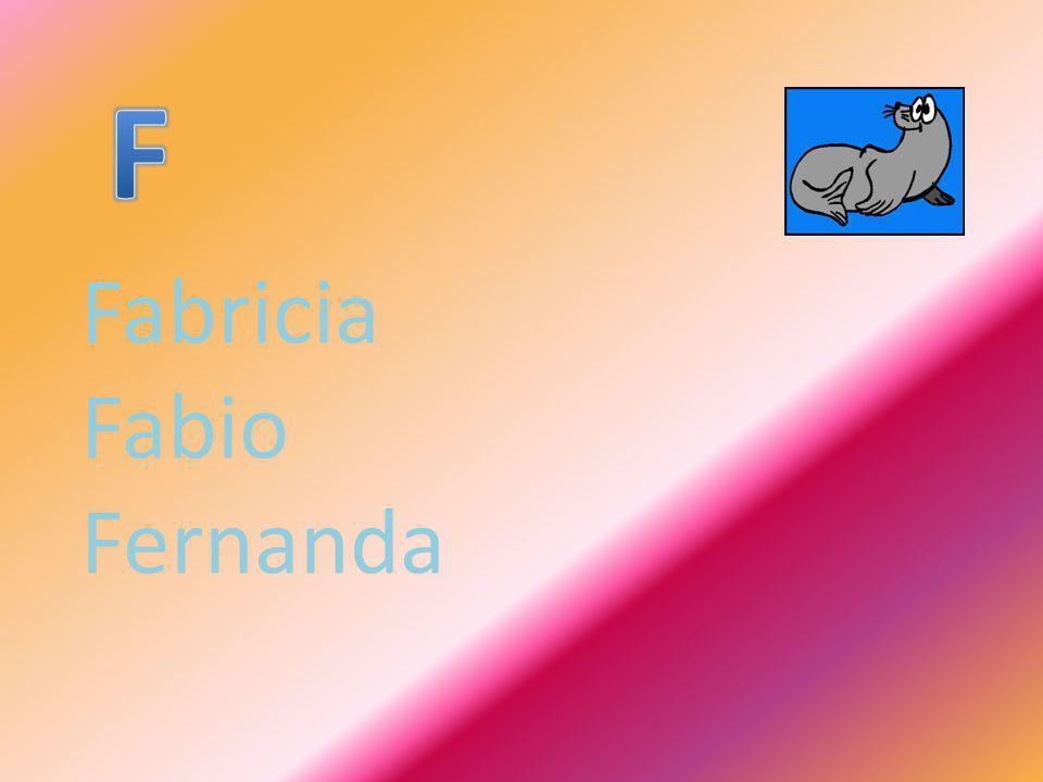 Fabricia Fabio Fernanda