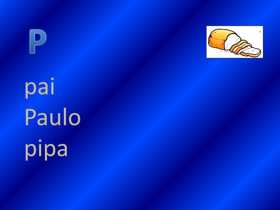 pai Paulo pipa