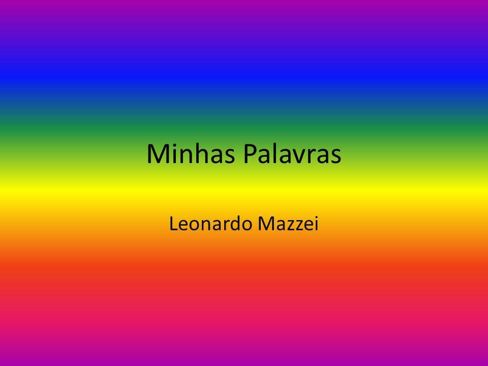 Minhas Palavras Leonardo Mazzei
