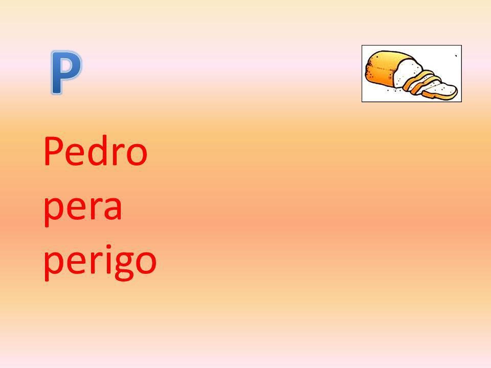 Pedro pera perigo