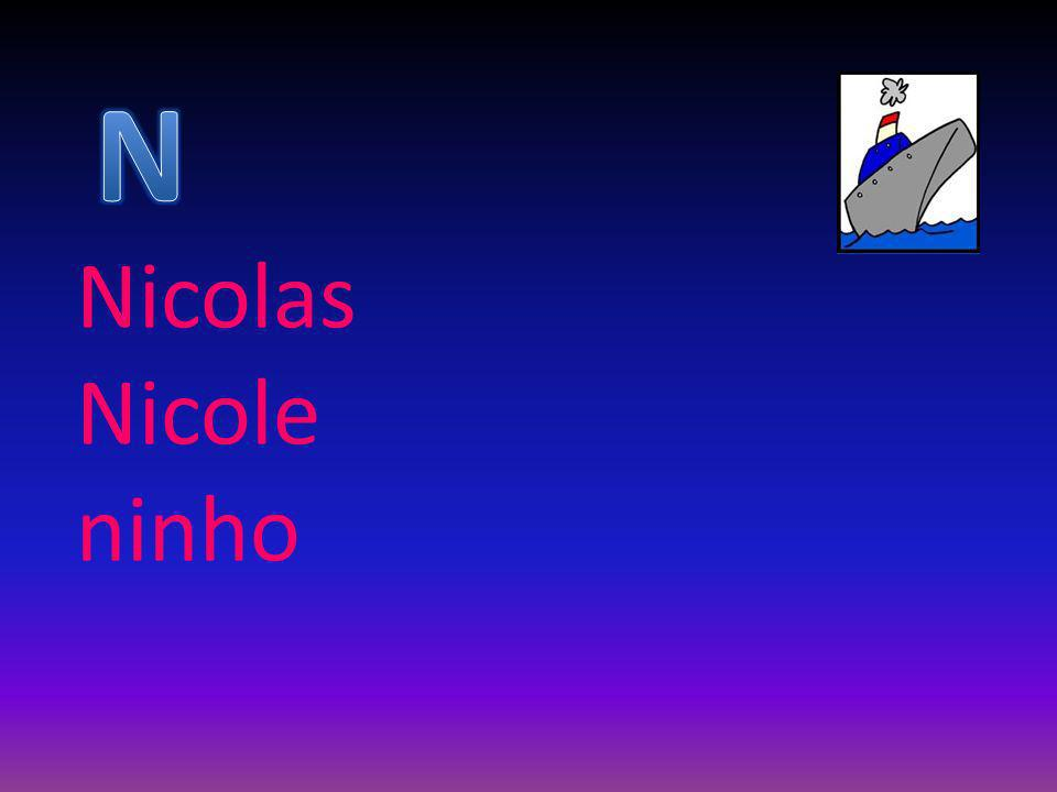 Nicolas Nicole ninho