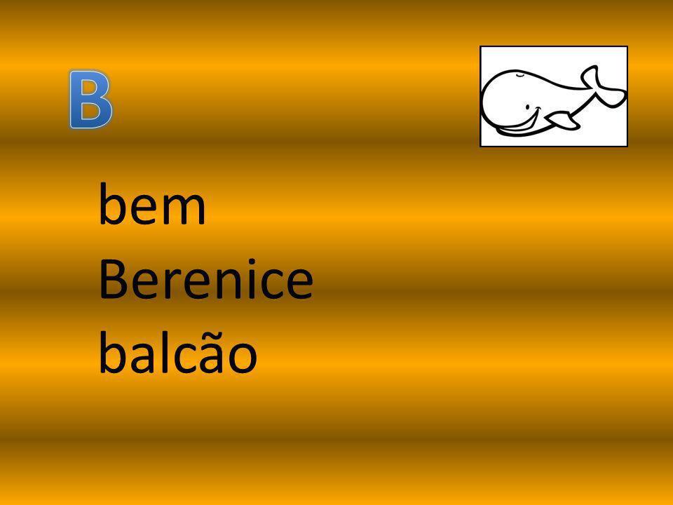 bem Berenice balcão