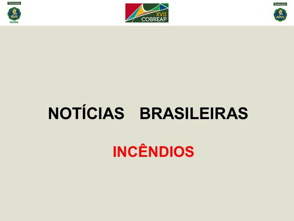 NOTÍCIAS BRASILEIRAS INCÊNDIOS
