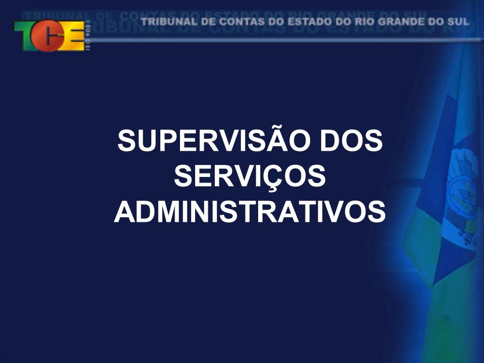 SUPERVISÃO DOS SERVIÇOS ADMINISTRATIVOS