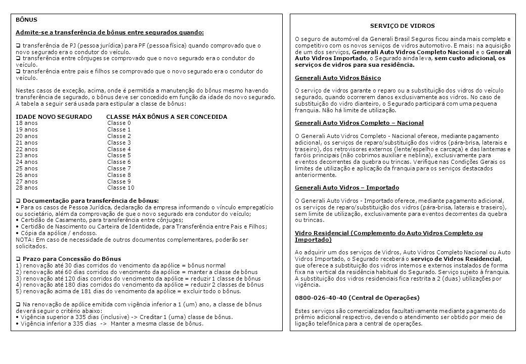 PROCEDIMENTOS DE ATENDIMENTO A SINISTRO Todos os documentos devem ser encaminhados pelo e-mail documentosinistro@generali.com.br, ou pela Caixa Postal 963 – CEP: 20010-974 – Rio de Janeiro – RJdocumentosinistro@generali.com.br Os Corretores que necessitarem de envelopes personalizados com o endereço acima poderão obtê-los junto à Sucursal mais próxima.