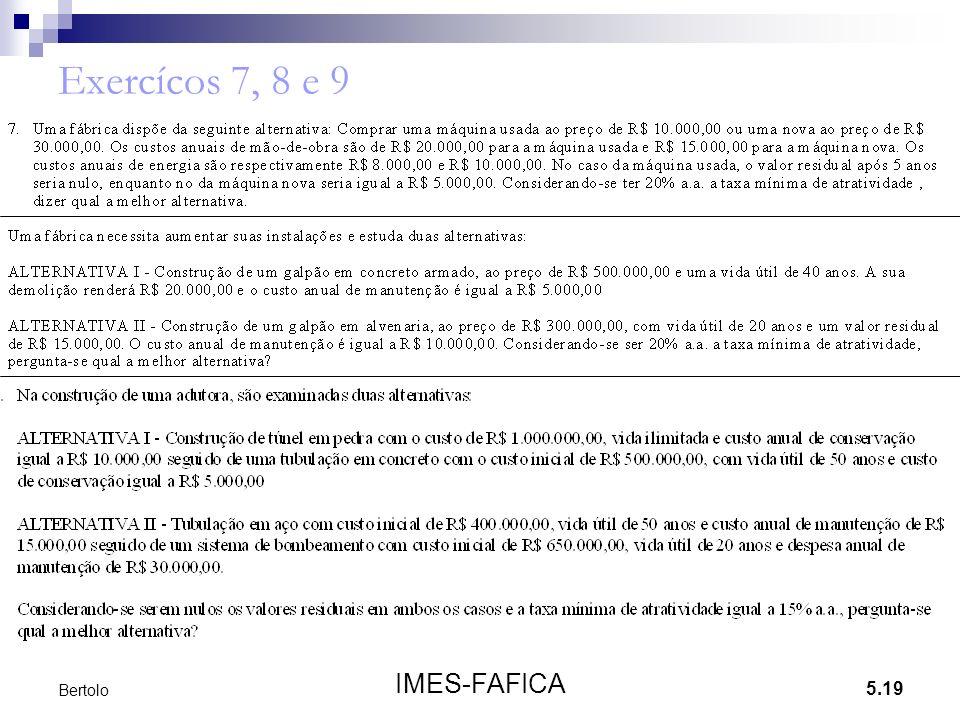 5.19 IMES-FAFICA Bertolo Exercícos 7, 8 e 9