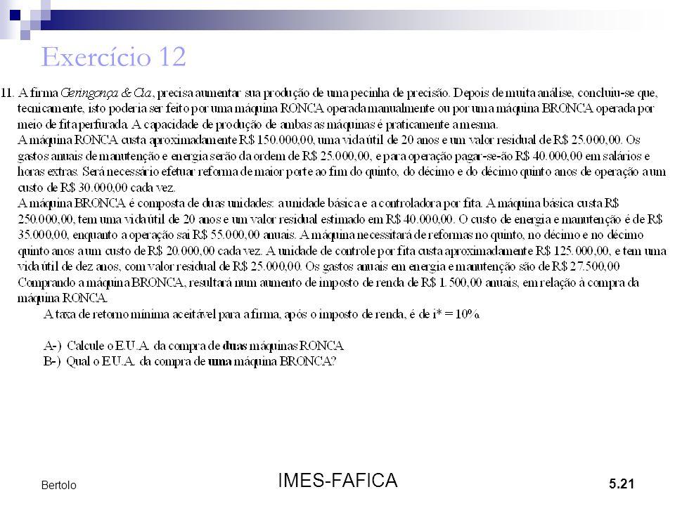 5.21 IMES-FAFICA Bertolo Exercício 12