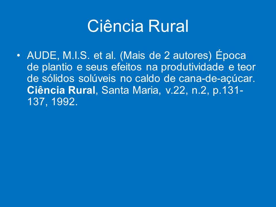 Ciência Rural AUDE, M.I.S. et al. (Mais de 2 autores) Época de plantio e seus efeitos na produtividade e teor de sólidos solúveis no caldo de cana-de-