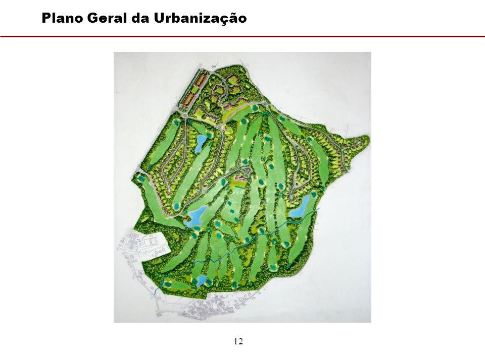 12 Plano Geral da Urbanização