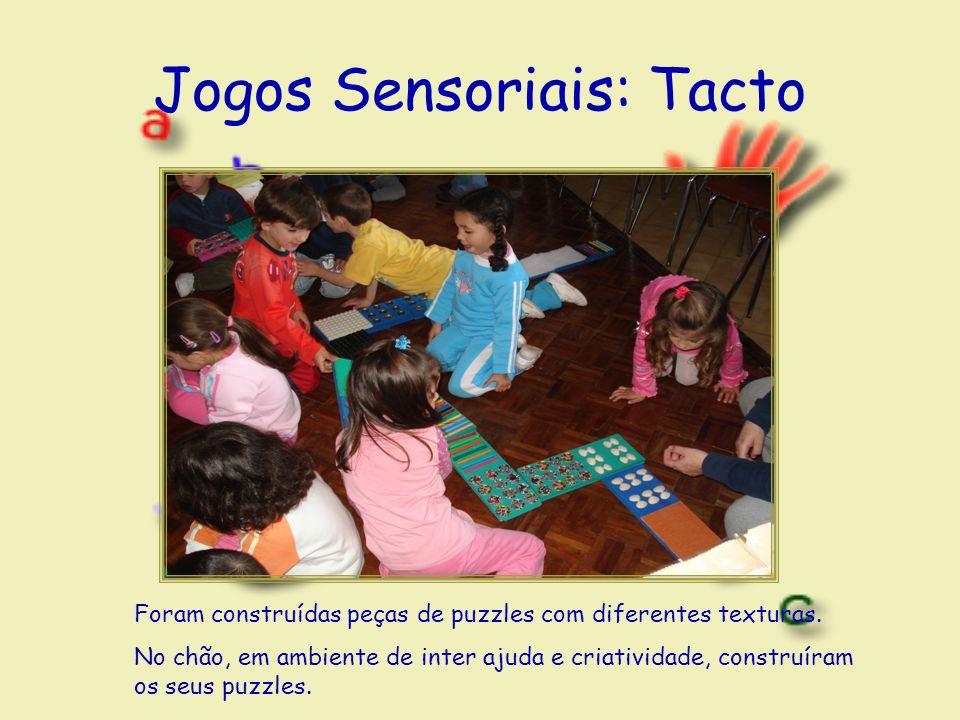 Jogos Sensoriais: Tacto Foram construídas peças de puzzles com diferentes texturas.