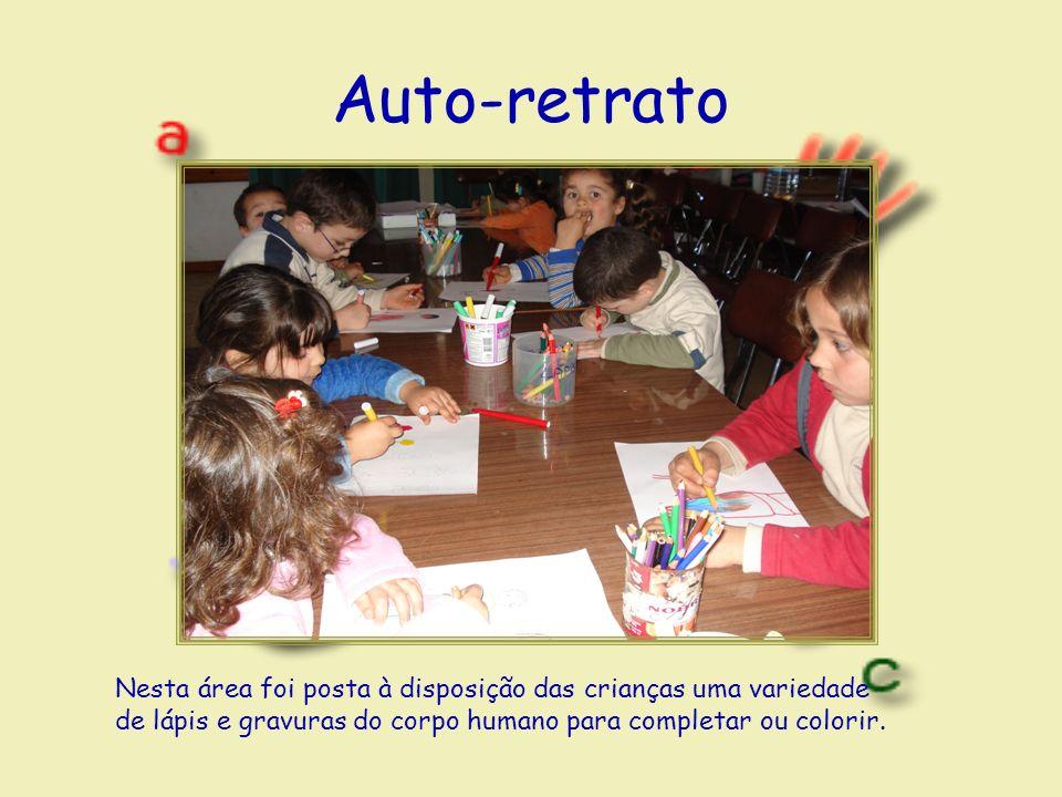 Auto-retrato Nesta área foi posta à disposição das crianças uma variedade de lápis e gravuras do corpo humano para completar ou colorir.