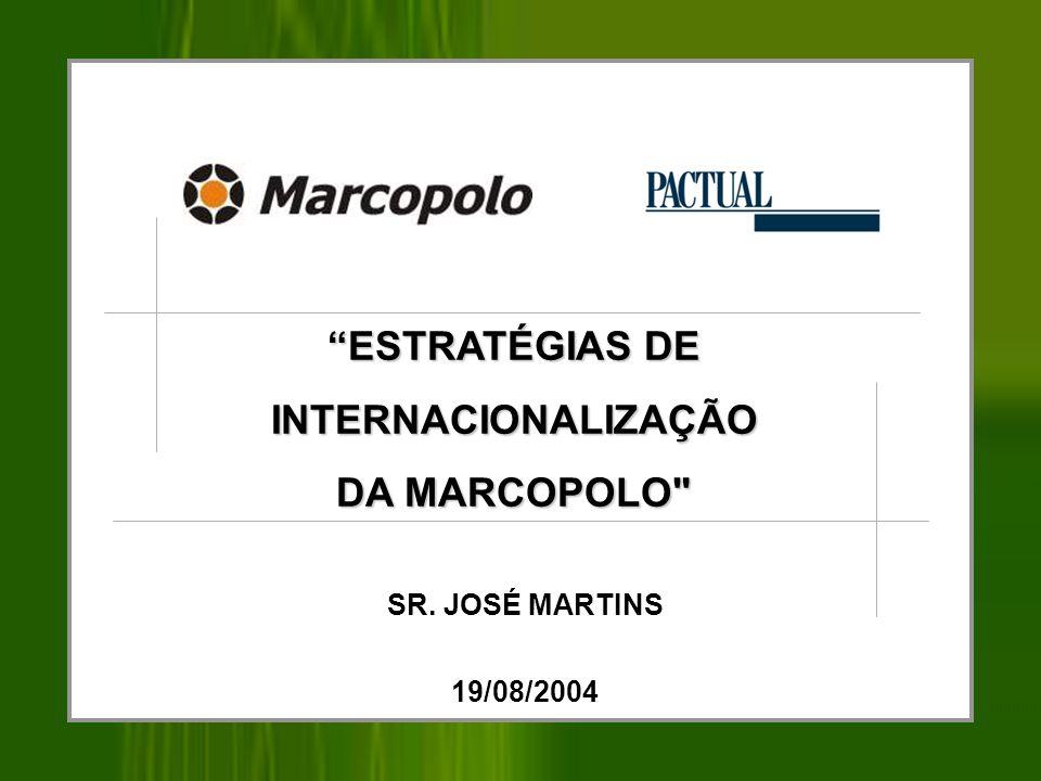 XXII. MERCADOS DE EXPORTAÇÃO MARCOPOLO 32