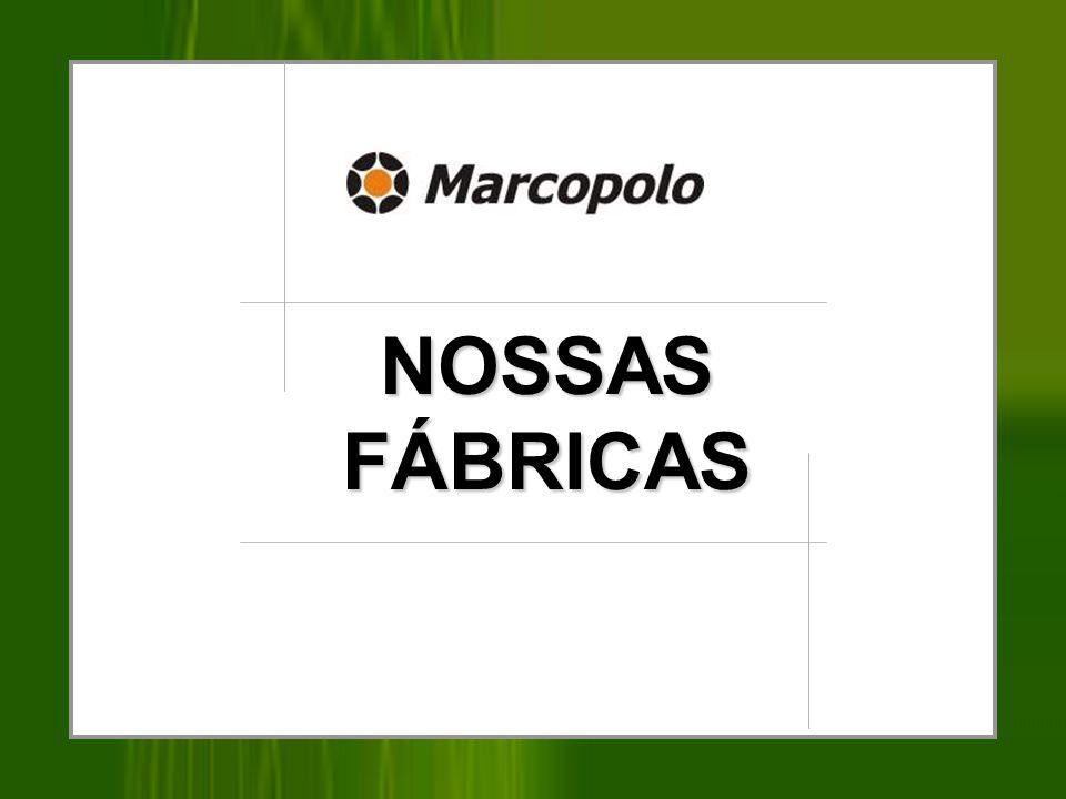NOSSAS FÁBRICAS