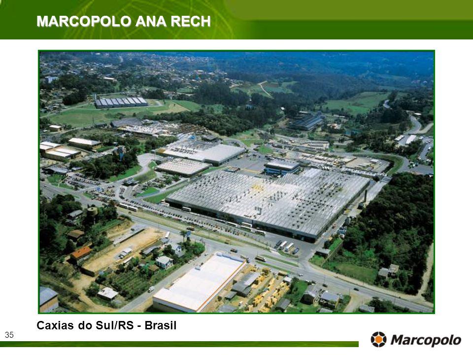 MARCOPOLO ANA RECH Caxias do Sul/RS - Brasil 35