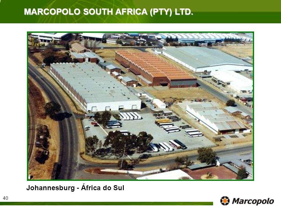 Johannesburg - África do Sul MARCOPOLO SOUTH AFRICA (PTY) LTD. 40