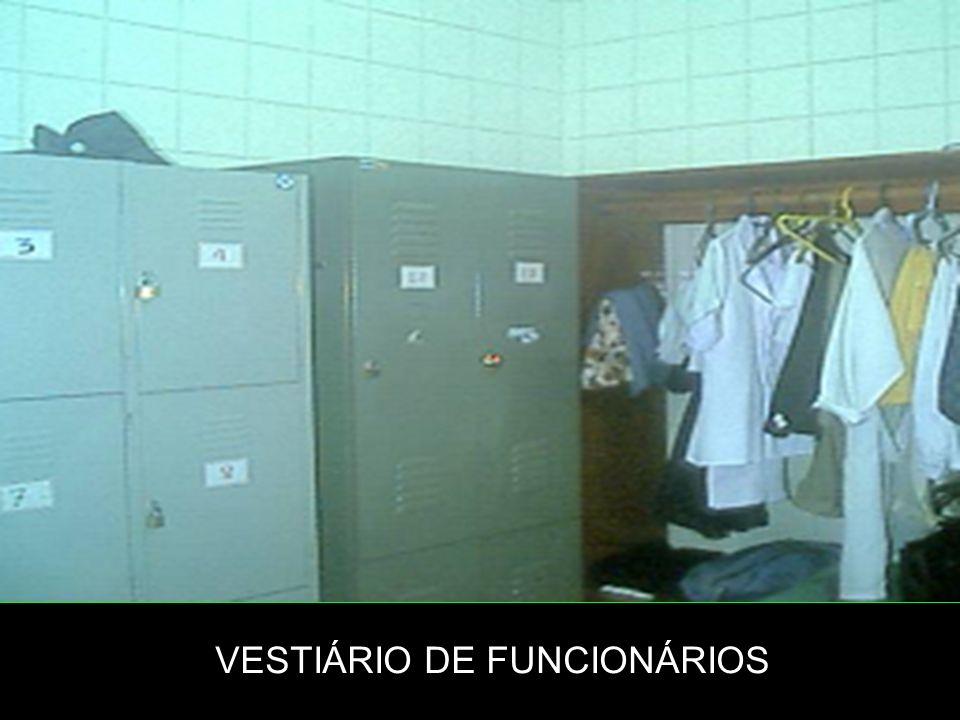 VESTIÁRIO DE FUNCIONÁRIOS