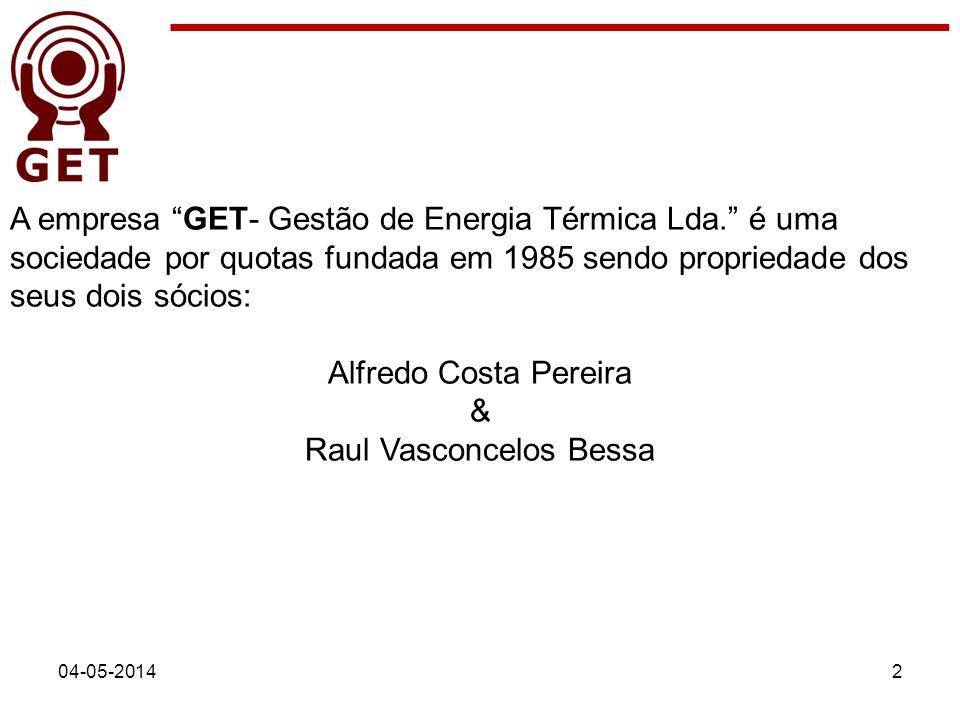 04-05-20142 A empresa GET- Gestão de Energia Térmica Lda. é uma sociedade por quotas fundada em 1985 sendo propriedade dos seus dois sócios: Alfredo C