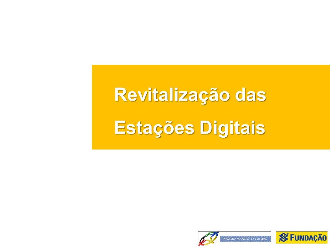 Revitalização das Estações Digitais