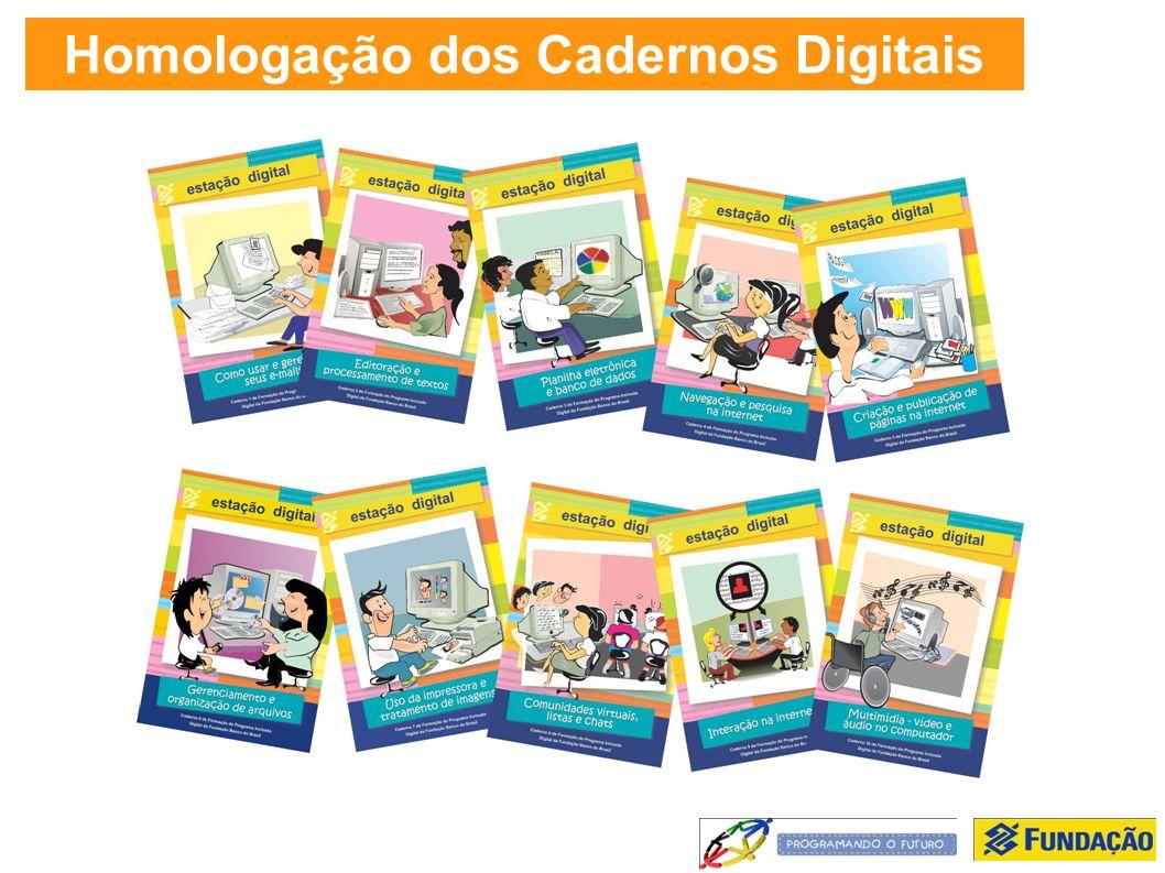 Homologação dos Cadernos Digitais