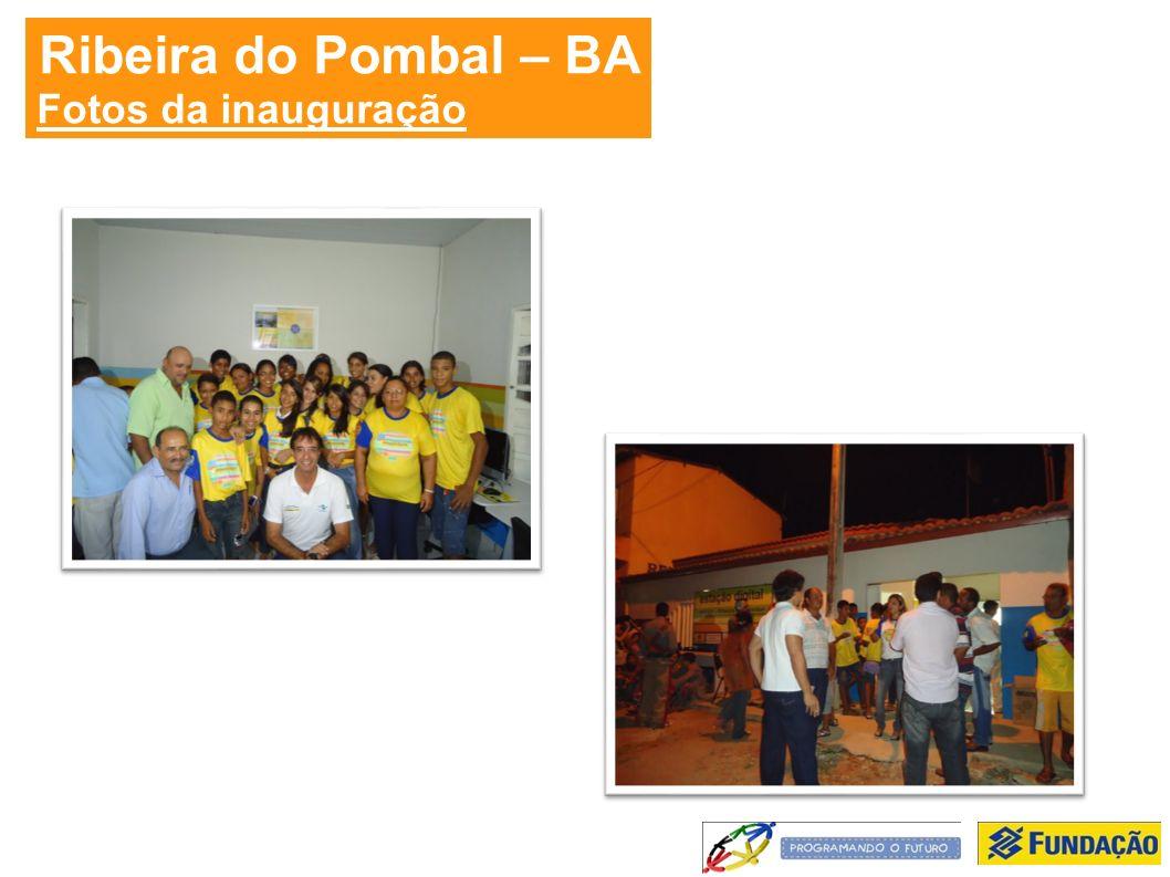 Ribeira do Pombal – BA Fotos da inauguração