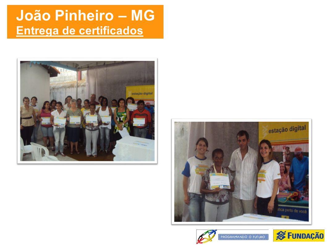 João Pinheiro – MG Entrega de certificados