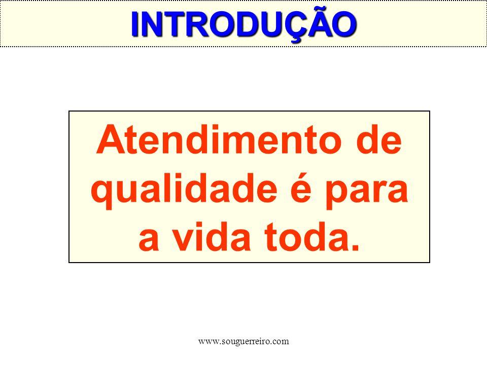 www.souguerreiro.com TÉCNICAS DE ATENDIMENTO O Cliente em Primeiro LugarO Cliente em Primeiro Lugar A Eficiência no AtendimentoA Eficiência no Atendimento Como Abordar o ClienteComo Abordar o Cliente
