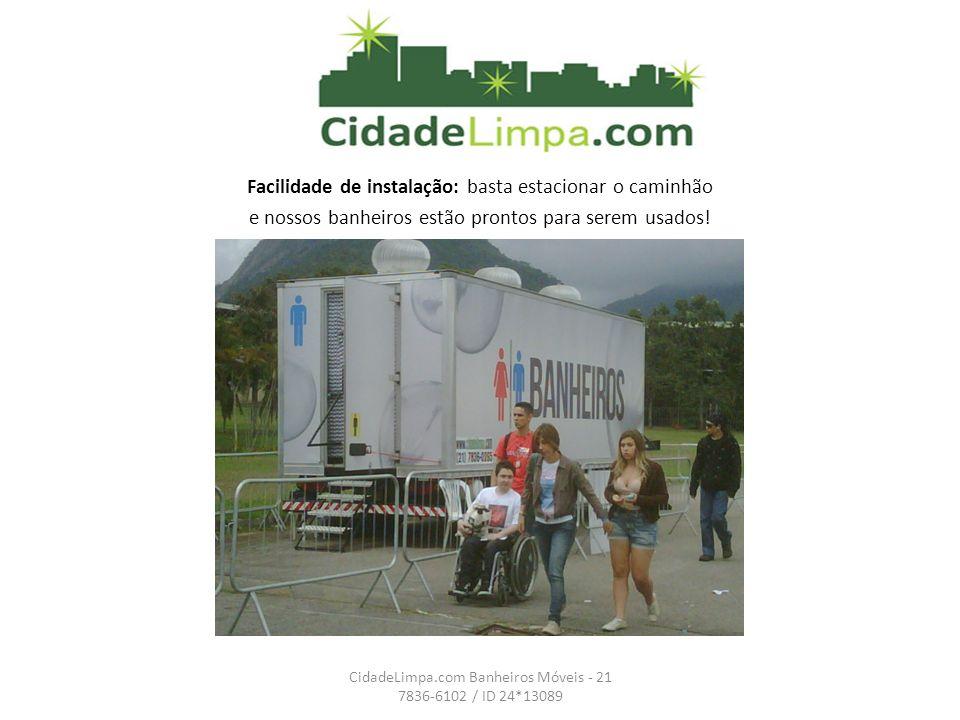 Unidade dotada de banheiro para portadores de necessidades especiais e fraldário CidadeLimpa.com Banheiros Móveis Estrada dos Bandeirantes 10.605 21 7836-6102 / ID 24*13089