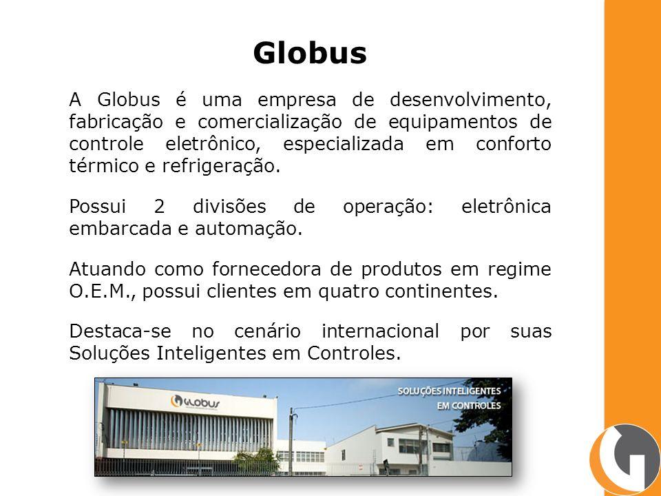 Globus A Globus é uma empresa de desenvolvimento, fabricação e comercialização de equipamentos de controle eletrônico, especializada em conforto térmico e refrigeração.
