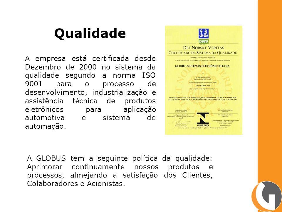 Qualidade A empresa está certificada desde Dezembro de 2000 no sistema da qualidade segundo a norma ISO 9001 para o processo de desenvolvimento, indus