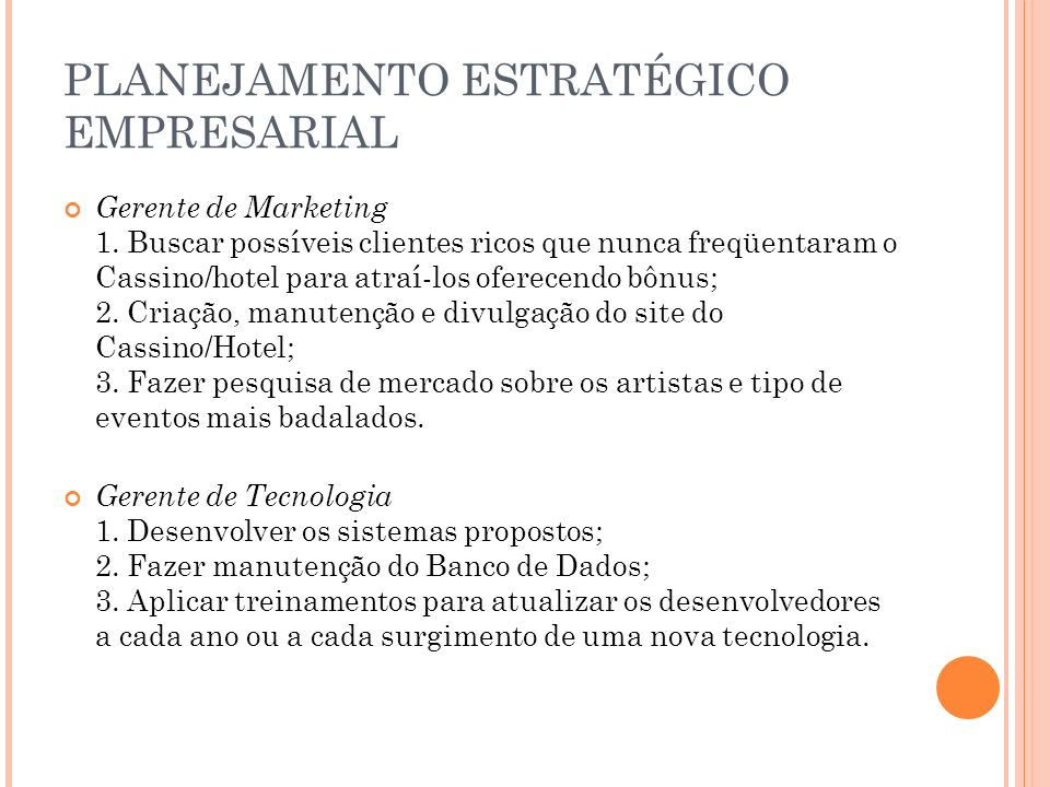 PLANEJAMENTO ESTRATÉGICO EMPRESARIAL Gerente de Marketing 1.