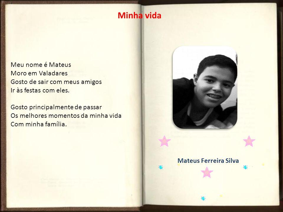 Meu nome é Mateus Moro em Valadares Gosto de sair com meus amigos Ir às festas com eles. Gosto principalmente de passar Os melhores momentos da minha