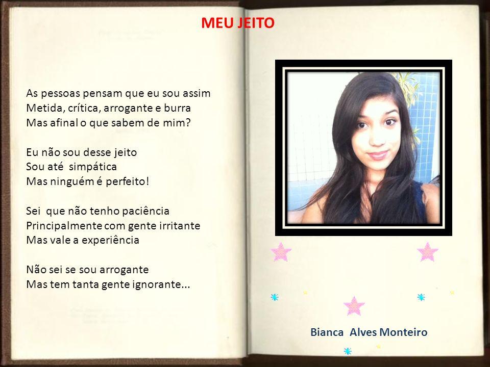 Marina de Morais Barbosa Sou Marina, sou alegre, sou feliz.