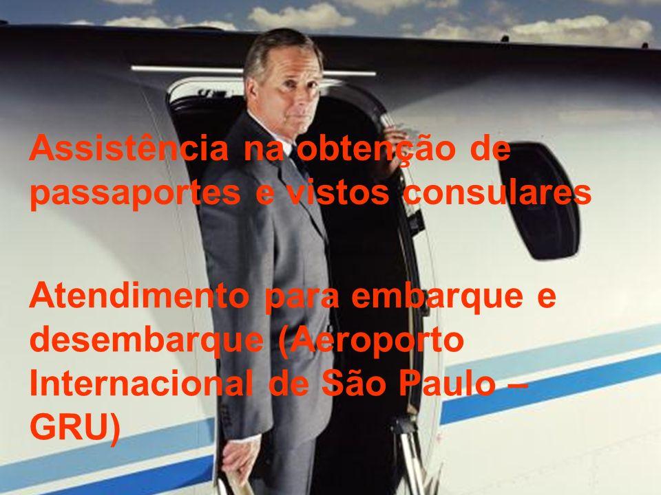 Assistência na obtenção de passaportes e vistos consulares Atendimento para embarque e desembarque (Aeroporto Internacional de São Paulo – GRU)