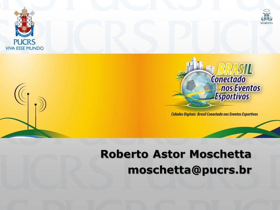 Roberto Astor Moschetta moschetta@pucrs.br