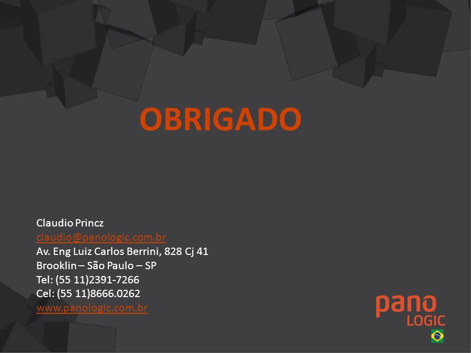OBRIGADO Claudio Princz claudio@panologic.com.br Av.
