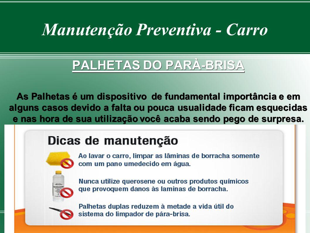 Manutenção Preventiva - Carro CORREIA DENTADA Utilizada em muitos motores, a correia sincronizadora (ou dentada) fica protegida por uma capa, não send
