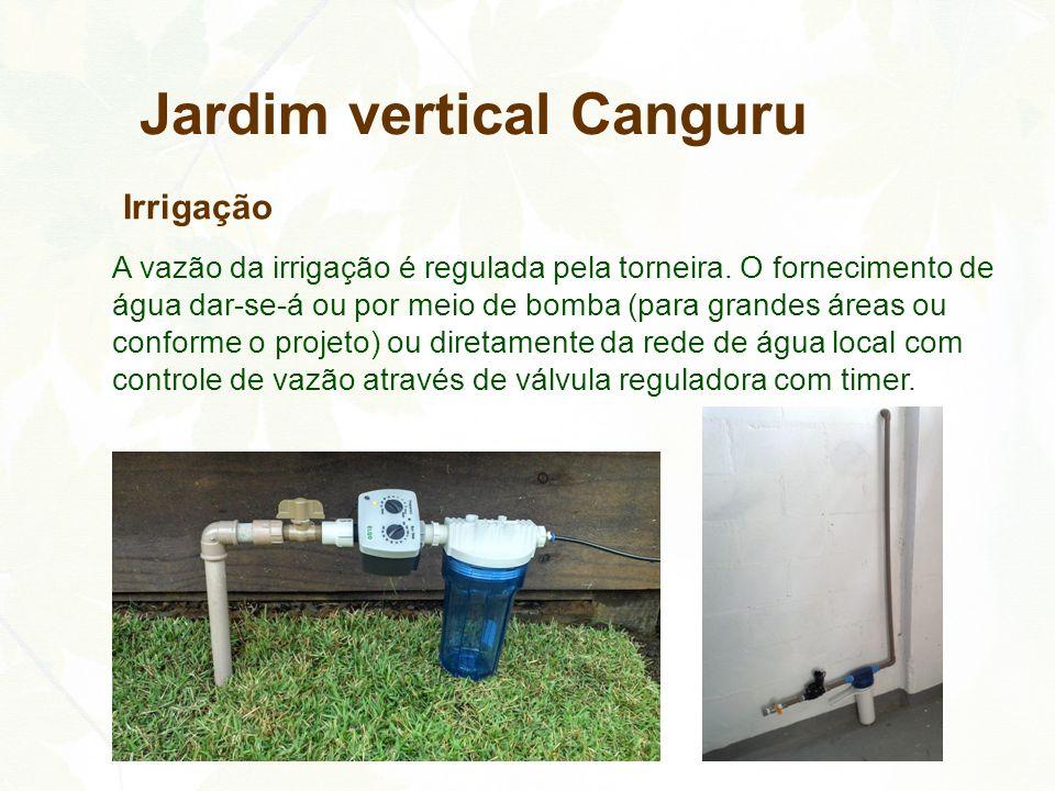 A vazão da irrigação é regulada pela torneira. O fornecimento de água dar-se-á ou por meio de bomba (para grandes áreas ou conforme o projeto) ou dire