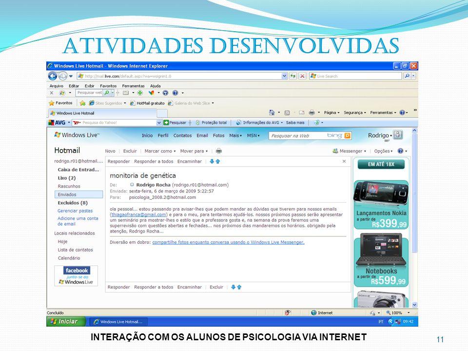 11 ATIVIDADES DESENVOLVIDAS INTERAÇÃO COM OS ALUNOS DE PSICOLOGIA VIA INTERNET