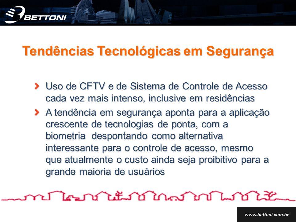 Uso de CFTV e de Sistema de Controle de Acesso cada vez mais intenso, inclusive em residências A tendência em segurança aponta para a aplicação cresce