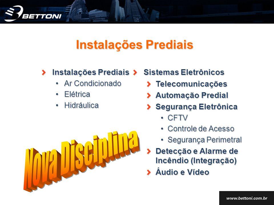 Instalações Prediais Ar CondicionadoAr Condicionado ElétricaElétrica HidráulicaHidráulica Sistemas Eletrônicos Telecomunicações Automação Predial Segu