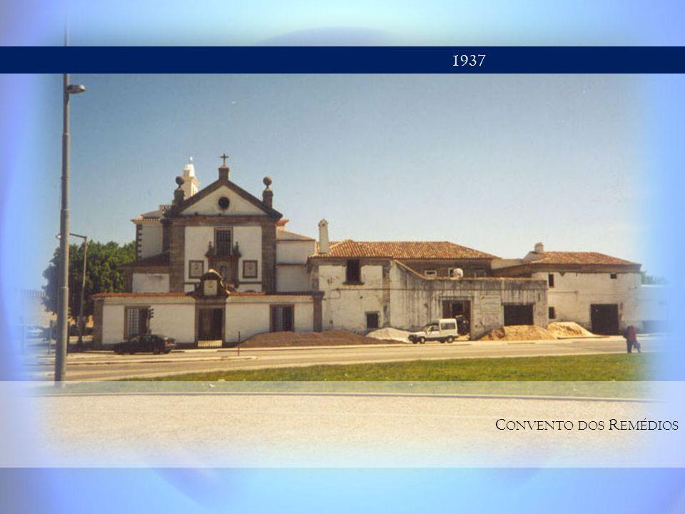 1937 C ONVENTO DOS R EMÉDIOS
