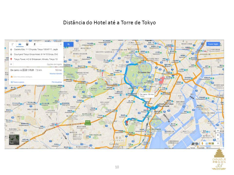 Distância do Hotel até a Torre de Tokyo 10