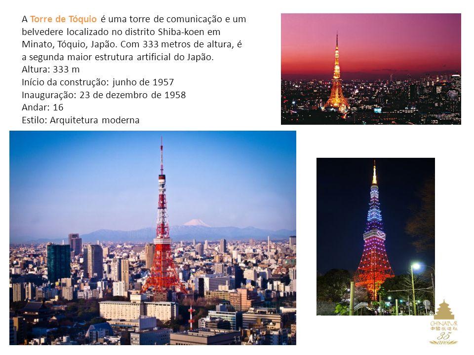 A Torre de Tóquio é uma torre de comunicação e um belvedere localizado no distrito Shiba-koen em Minato, Tóquio, Japão.